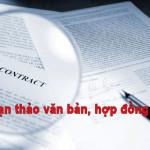 Dịch vụ tư vấn soạn thảo hợp đồng